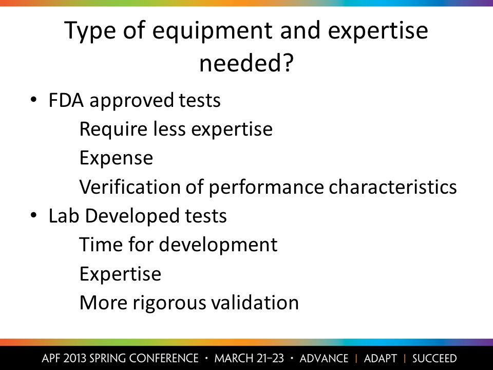 Type of equipment and expertise needed.