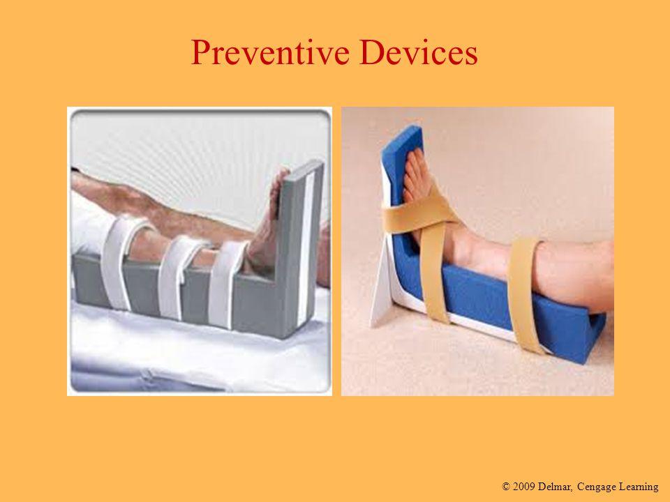 © 2009 Delmar, Cengage Learning Preventive Devices