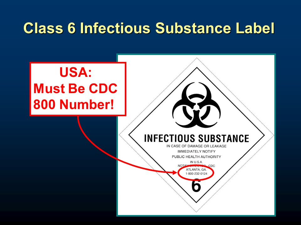 12 Class 6 Infectious Substance Label USA: Must Be CDC 800 Number!
