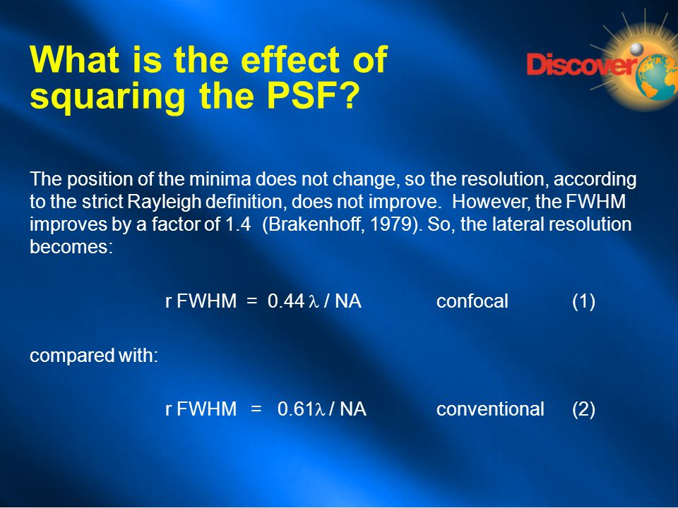The position of the minima does not change, so the resolution, according to the strict Rayleigh definition, does not improve. However, the FWHM improv