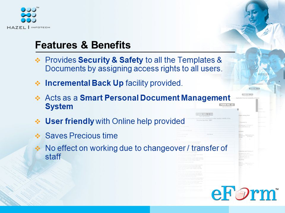  Provides facility to customize existing templates as per your requirements.