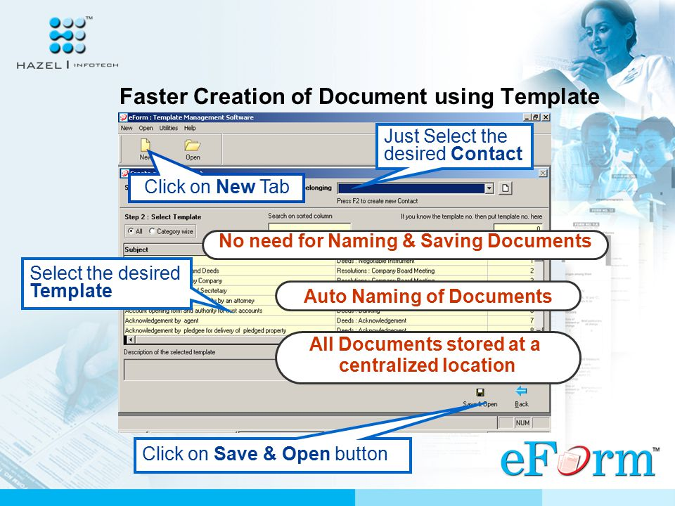 Faster Retrieval of Desired Template Just Select the desired Template Category Select the Template from the list displayed Click Open Button