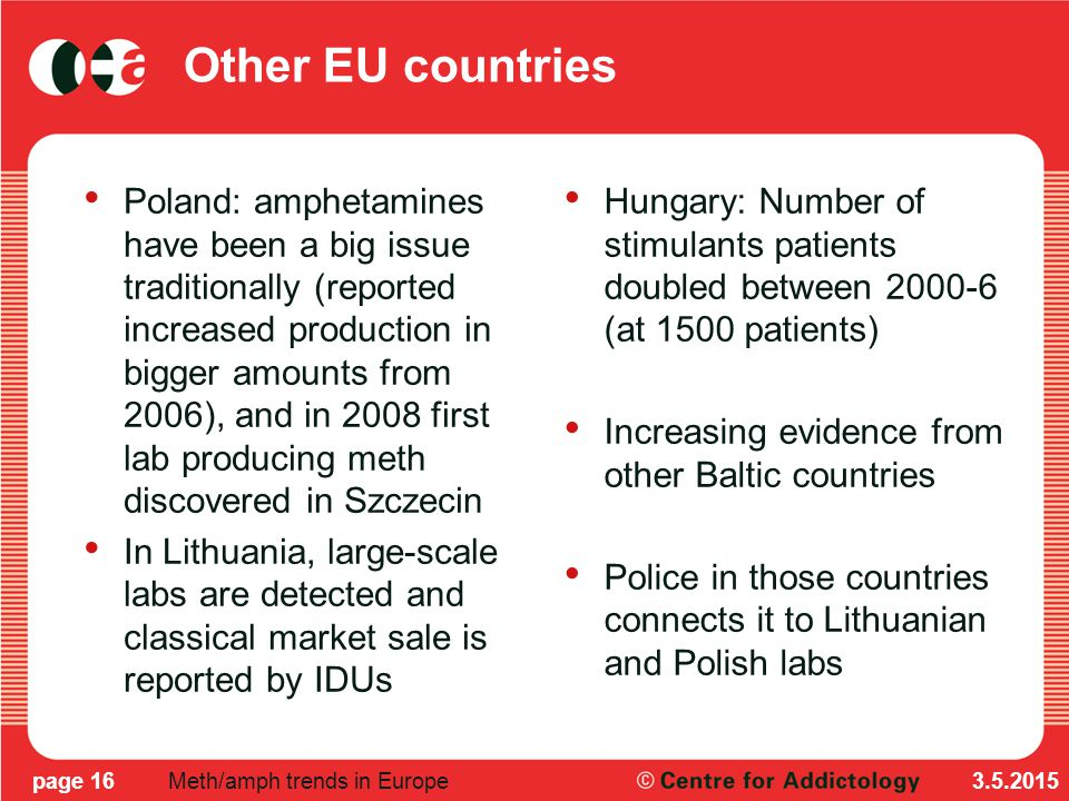 Central and Eastern European countries Skyrocketing of pseudo/ephedrine based drugs use in Ukraine from early 2000s – esp.