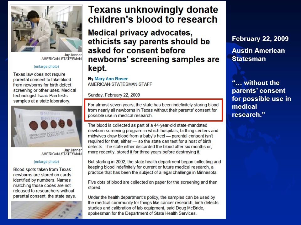 February 22, 2009 Austin American Statesman … without the parents' consent for possible use in medical research.
