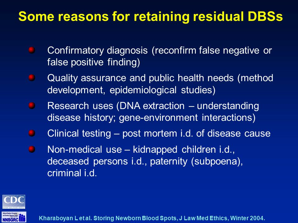 Confirmatory diagnosis (reconfirm false negative or false positive finding) Quality assurance and public health needs (method development, epidemiological studies) Research uses (DNA extraction – understanding disease history; gene-environment interactions) Clinical testing – post mortem i.d.