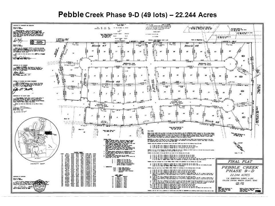 Pebble Creek Phase 9-D (49 lots) – 22.244 Acres