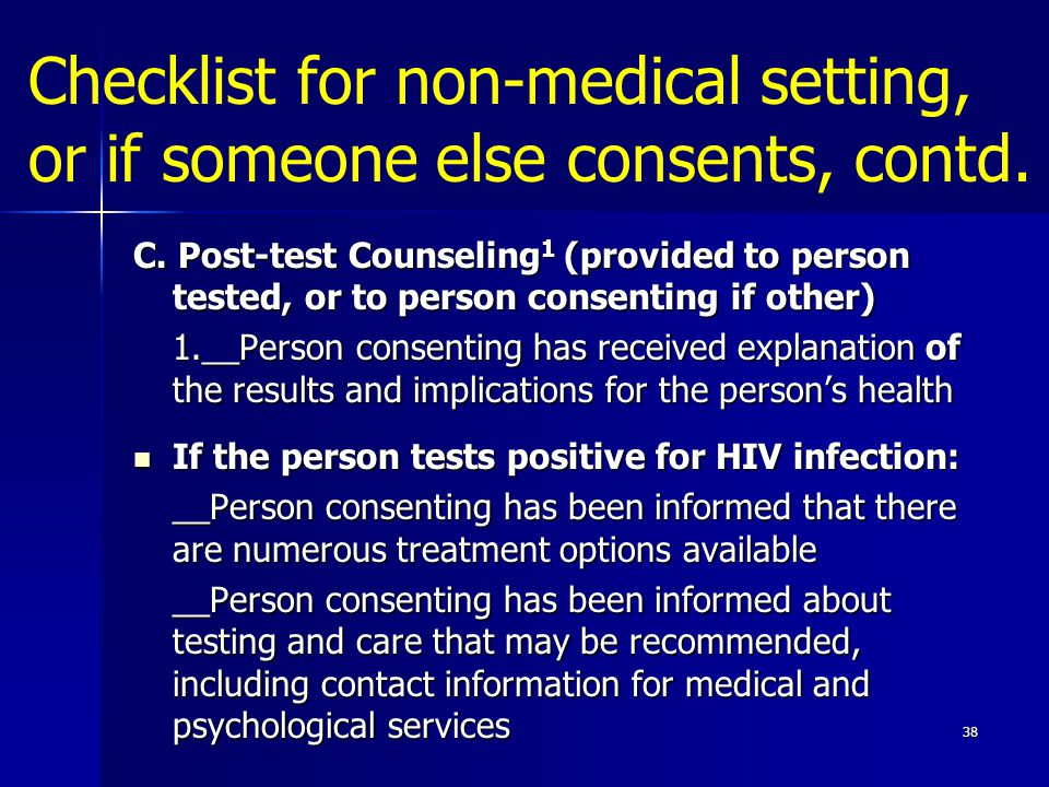 Checklist for non-medical setting, or if someone else consents, contd.