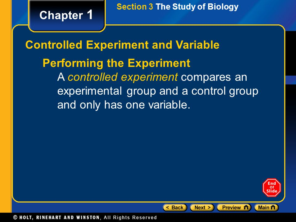 Chapter 1 Performing the Experiment A controlled experiment compares an experimental group and a control group and only has one variable. Controlled E