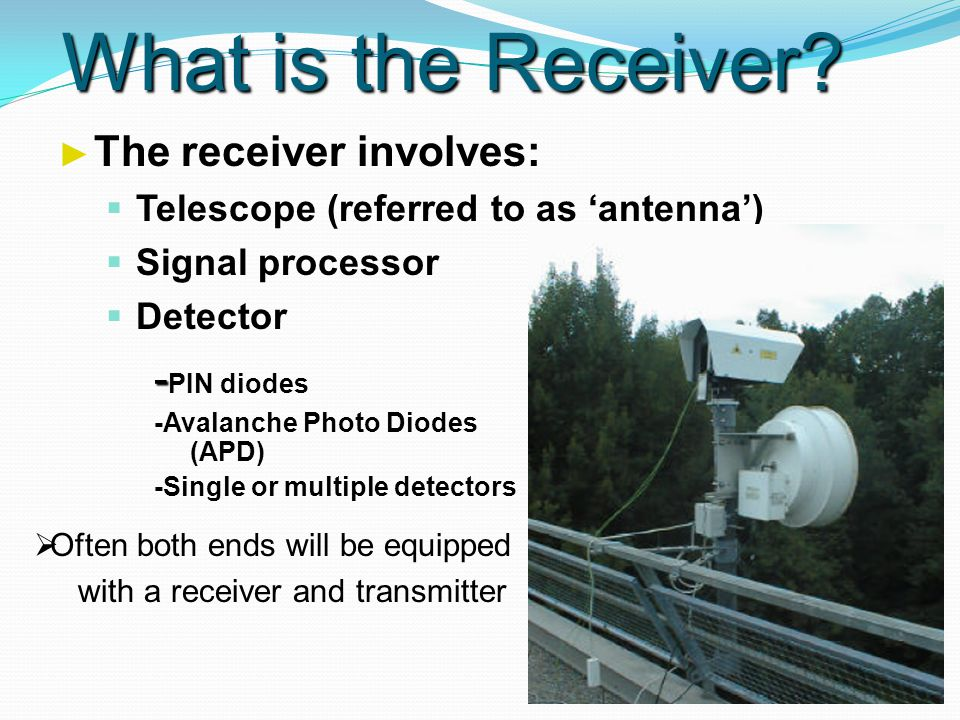 What is the Receiver.