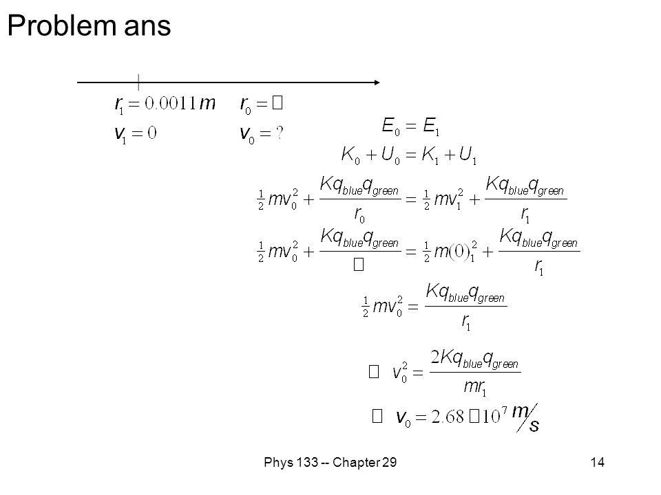 Phys 133 -- Chapter 2914 Problem ans