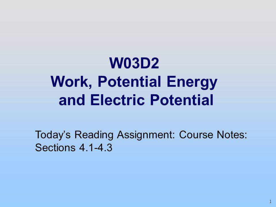 12 Potential Energy: Zero Point Choose the zero point for the potential energy at infinity.