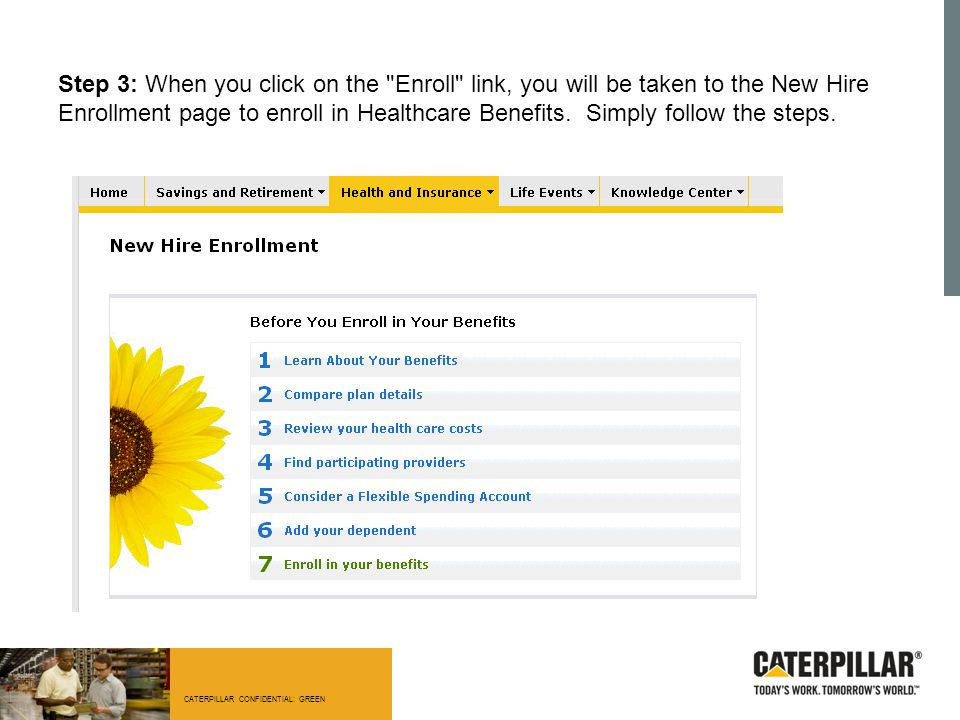 CATERPILLAR CONFIDENTIAL: GREEN Step 3: When you click on the