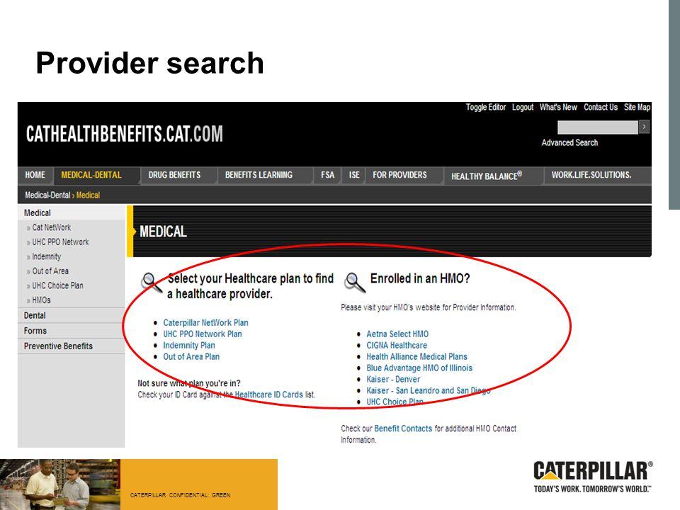 CATERPILLAR CONFIDENTIAL: GREEN Provider search