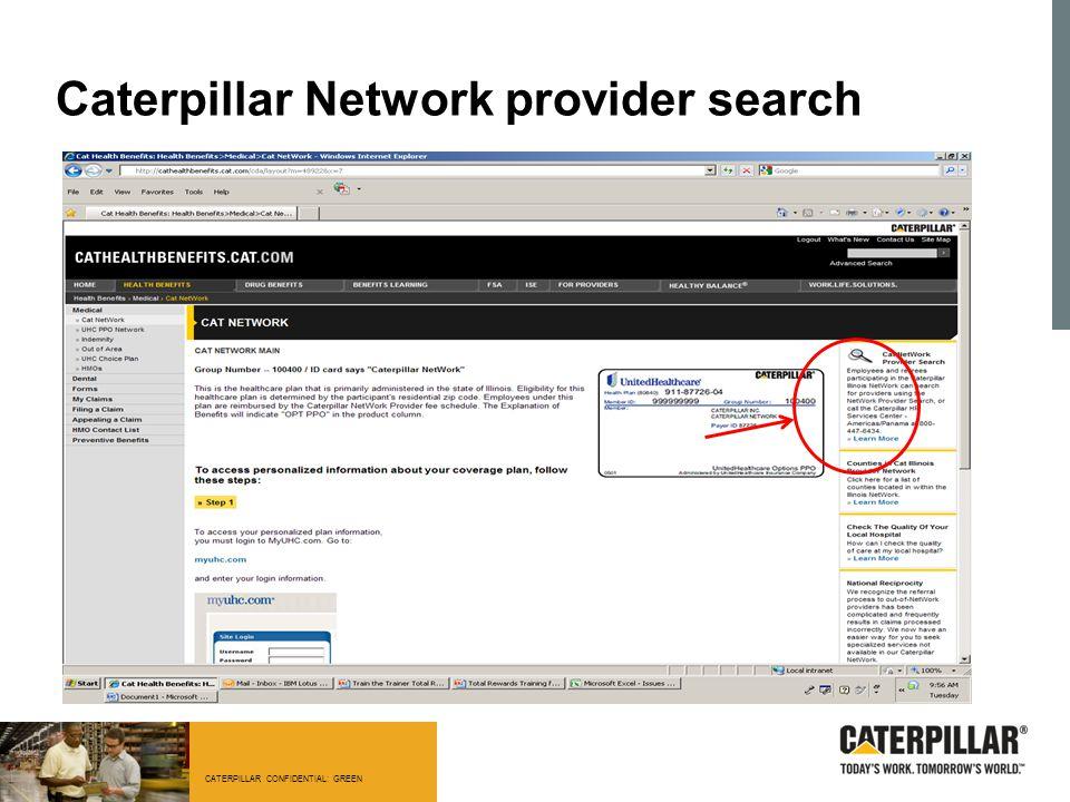 CATERPILLAR CONFIDENTIAL: GREEN Caterpillar Network provider search