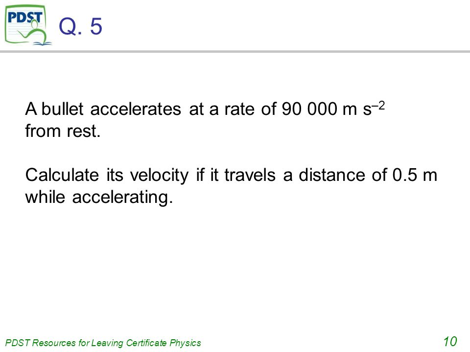 PDST Resources for Leaving Certificate Physics 10 Q.