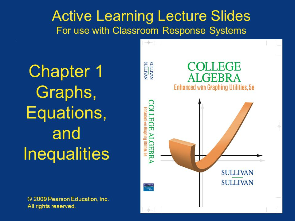 Slide 1 - 42 Copyright © 2009 Pearson Education, Inc. Solve the equation. a. b. c. d.