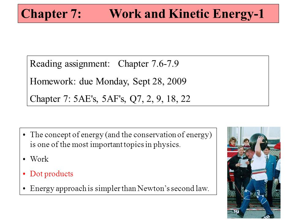 The concept of energy (and the conservation of energy) is one of the most important topics in physics.
