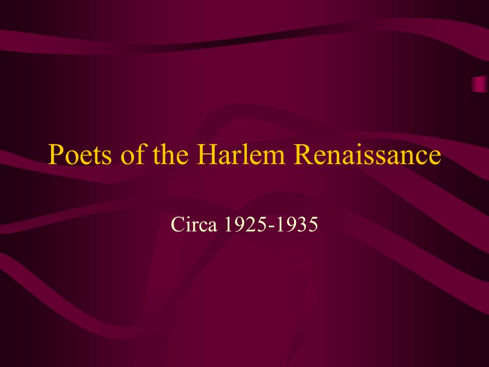Poets of the Harlem Renaissance Circa