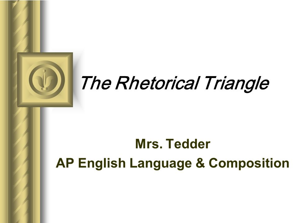 Summary Remember – it is not one of these elements of the rhetorical triangle that can be used to analyze a text; it is the relationships between these rhetorical elements that composes the meaning we get from a text.