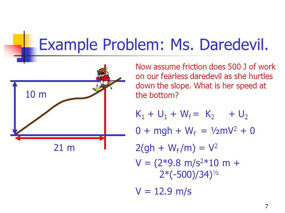 6 Example Problem: Ms. Daredevil.
