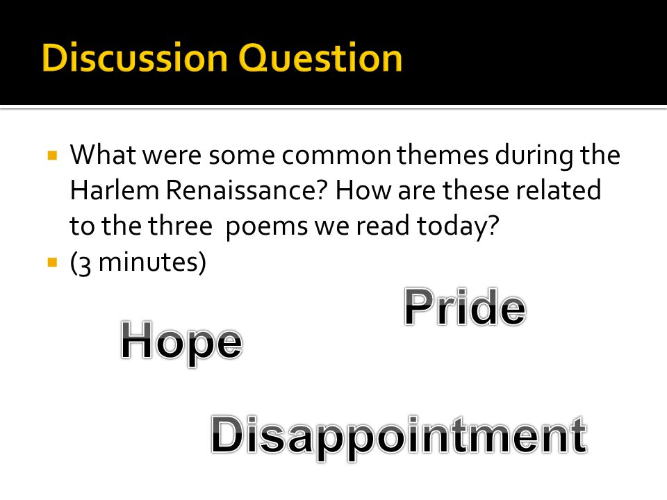  What were some common themes during the Harlem Renaissance.
