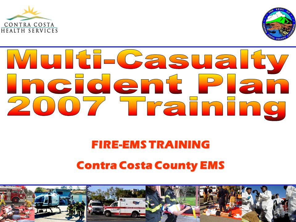 FIRE-EMS TRAINING Contra Costa County EMS
