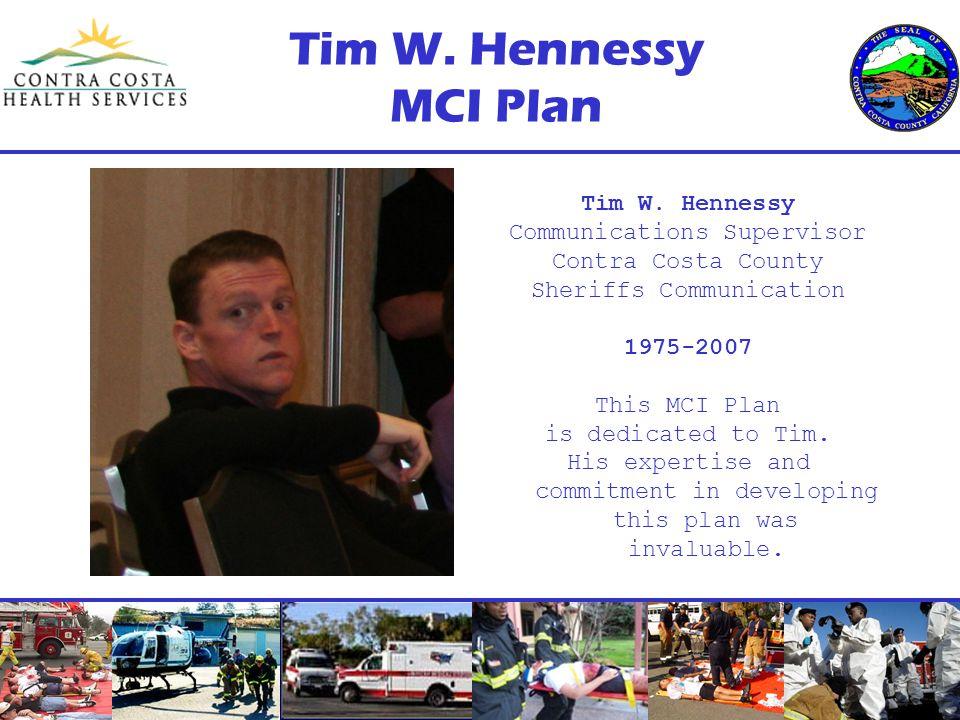 Tim W. Hennessy MCI Plan Tim W.