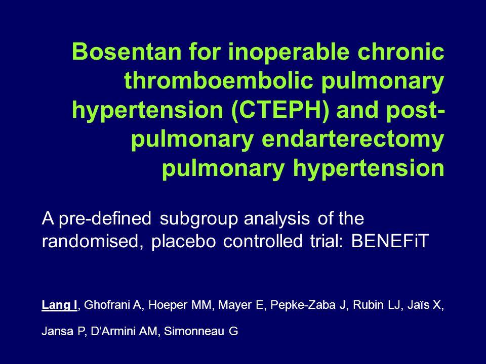 Bosentan for inoperable chronic thromboembolic pulmonary hypertension (CTEPH) and post- pulmonary endarterectomy pulmonary hypertension A pre-defined subgroup analysis of the randomised, placebo controlled trial: BENEFiT Lang I, Ghofrani A, Hoeper MM, Mayer E, Pepke-Zaba J, Rubin LJ, Jaïs X, Jansa P, D'Armini AM, Simonneau G