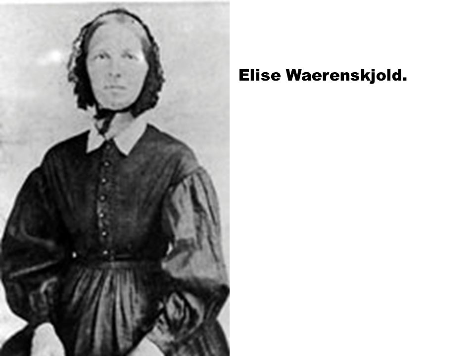 Elise Waerenskjold.