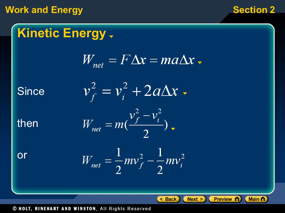 Work and EnergySection 2 Kinetic Energy Since then or