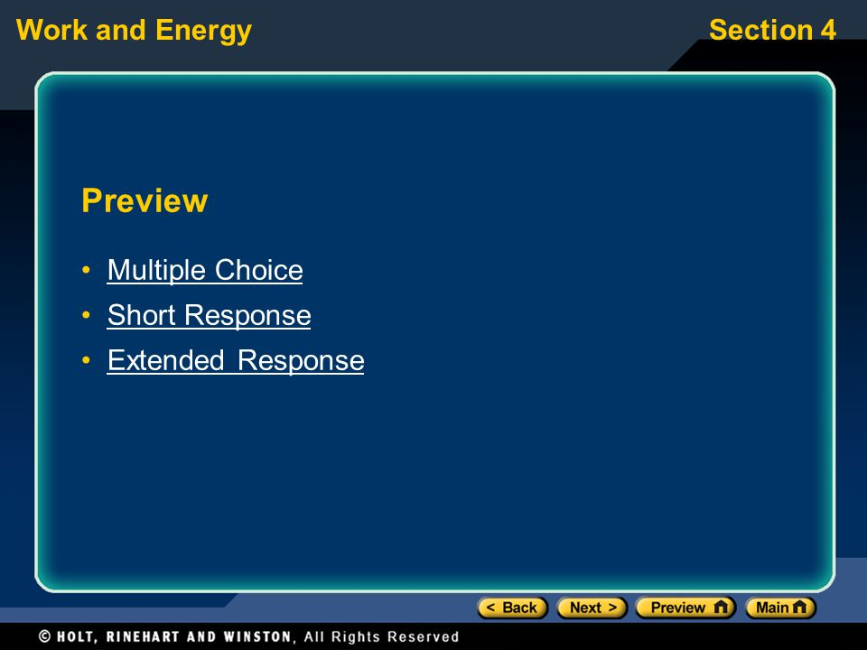 Work and EnergySection 4 Preview Multiple Choice Short Response Extended Response