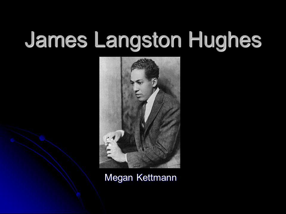 James Langston Hughes Megan Kettmann