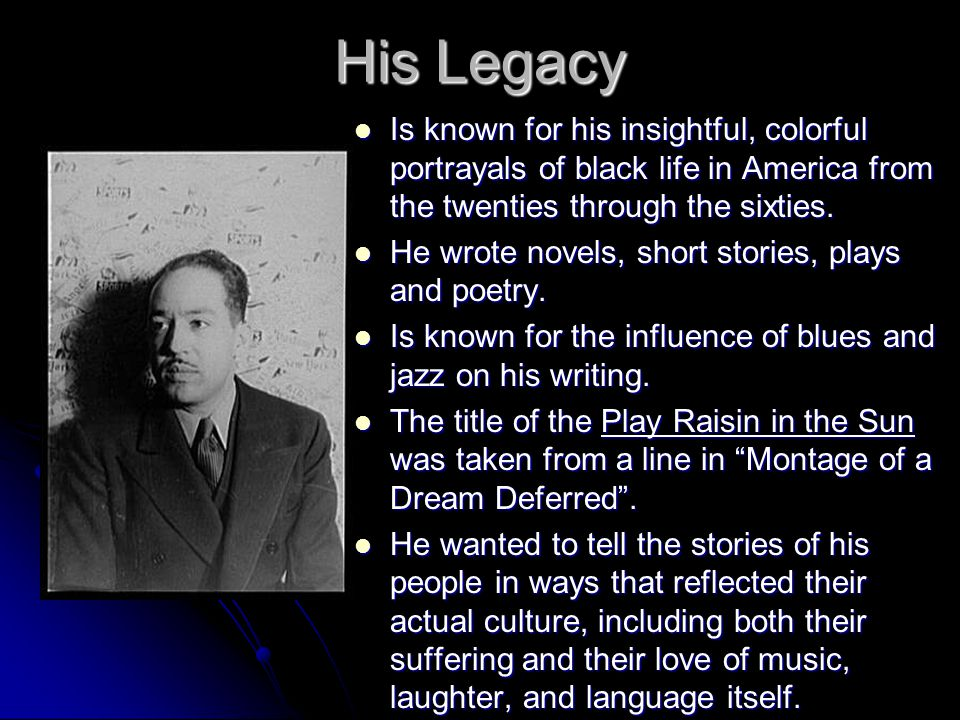 His Final Days Langston Hughes died of complications from prostate cancer on May 22, 1967 at the age of 65.