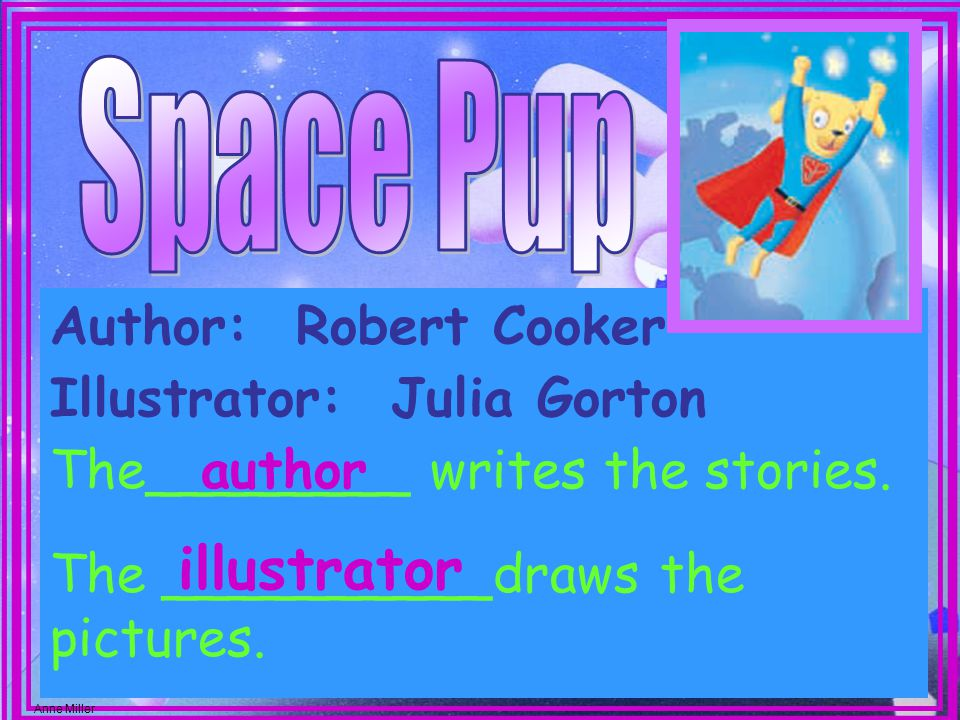 Author: Robert Cooker The________ writes the stories.