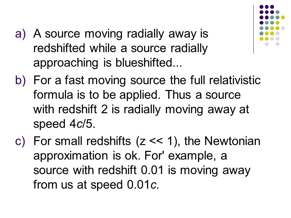 Thus the VMH provides an explanation for ordinary redshift in flat spacetime.