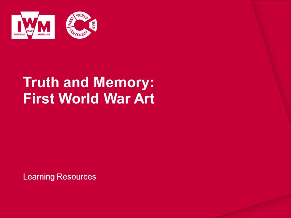 Truth and Memory: First World War Art Learning Resources