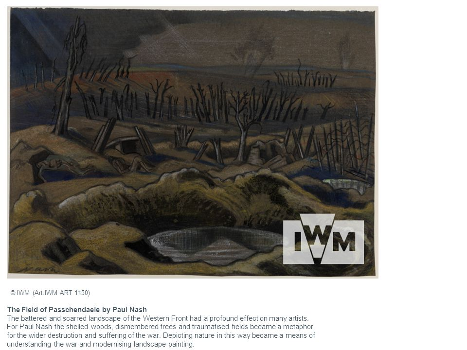 The Field of Passchendaele by Paul Nash The battered and scarred landscape of the Western Front had a profound effect on many artists. For Paul Nash t