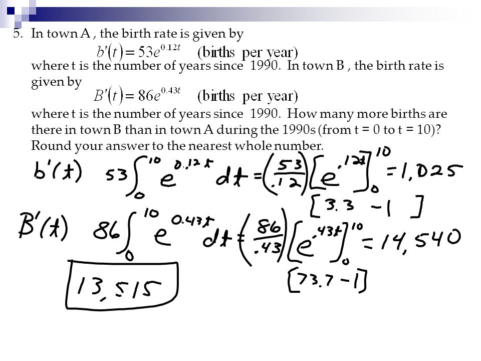 5.In town A, the birth rate is given by where t is the number of years since 1990.