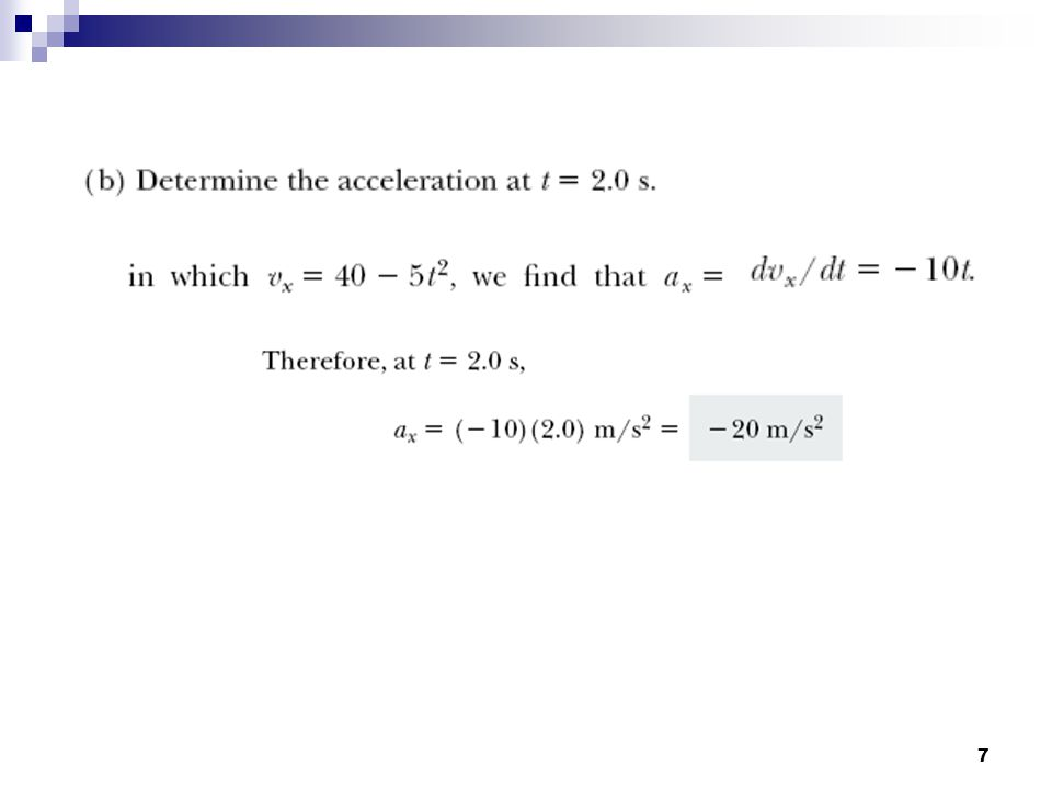 8 Constant Acceleration For constant a(t) = a = if object is at x 0 at time t 0 after an elapsed tim t it will be at