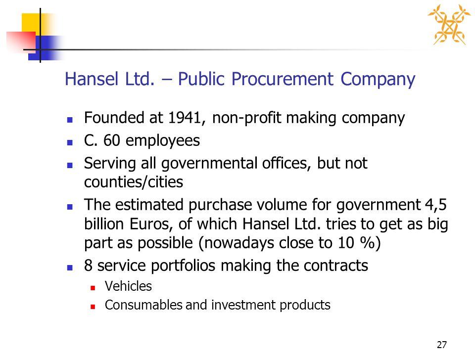 27 Hansel Ltd. – Public Procurement Company Founded at 1941, non-profit making company C.