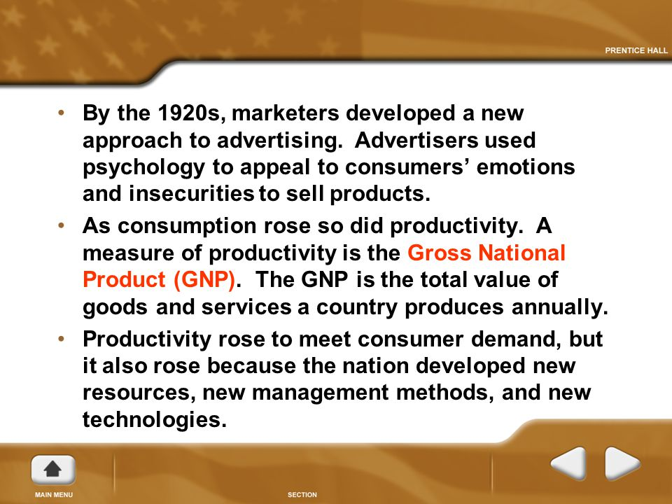 By the 1920s, marketers developed a new approach to advertising.