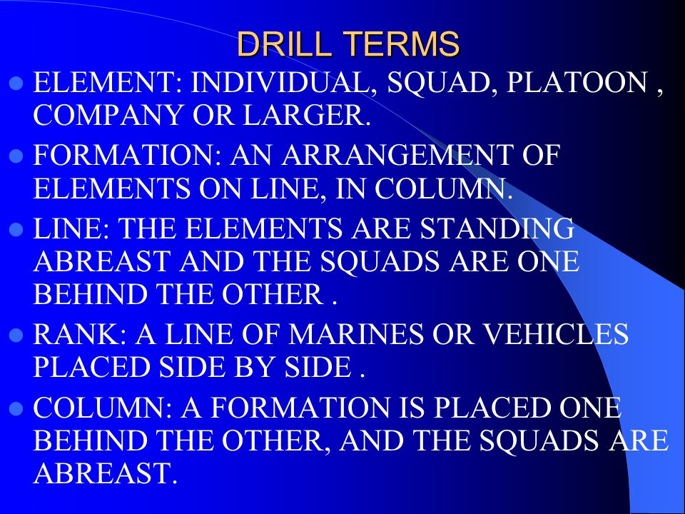 PURPOSE OF CLOSE ORDER DRILL * MOVE THE UNIT FROM ONE PLACE TO ANOTHER.