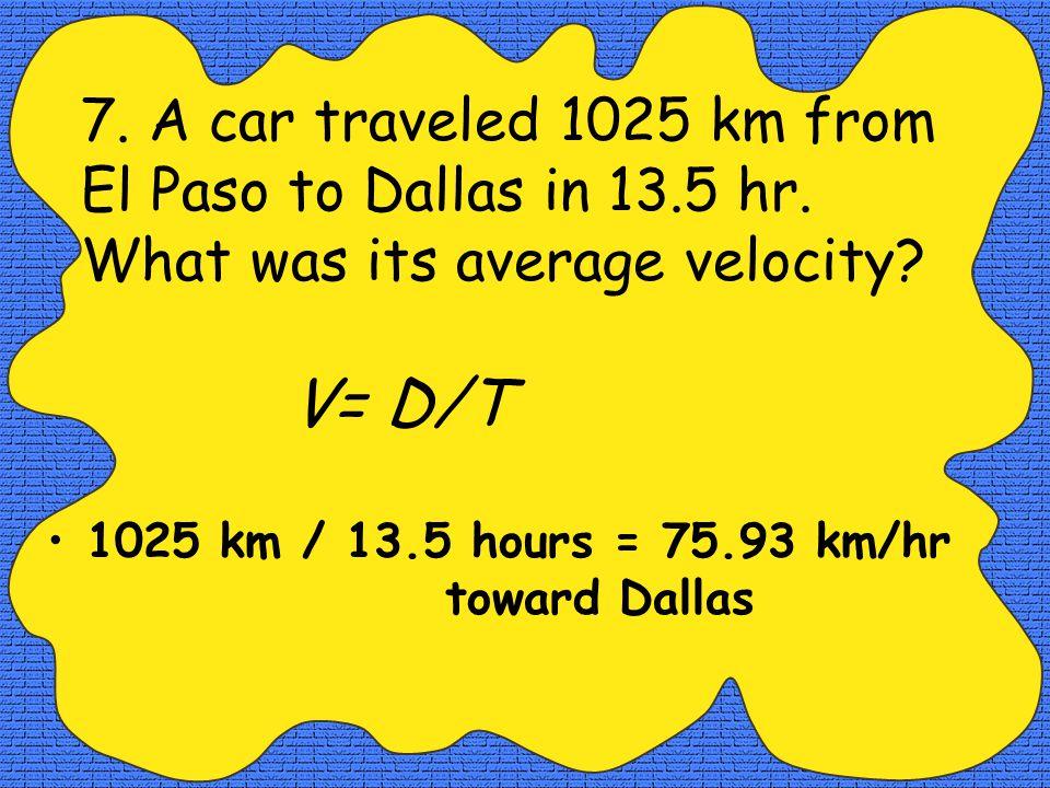 Velocity Velocity Formula: V= D/T