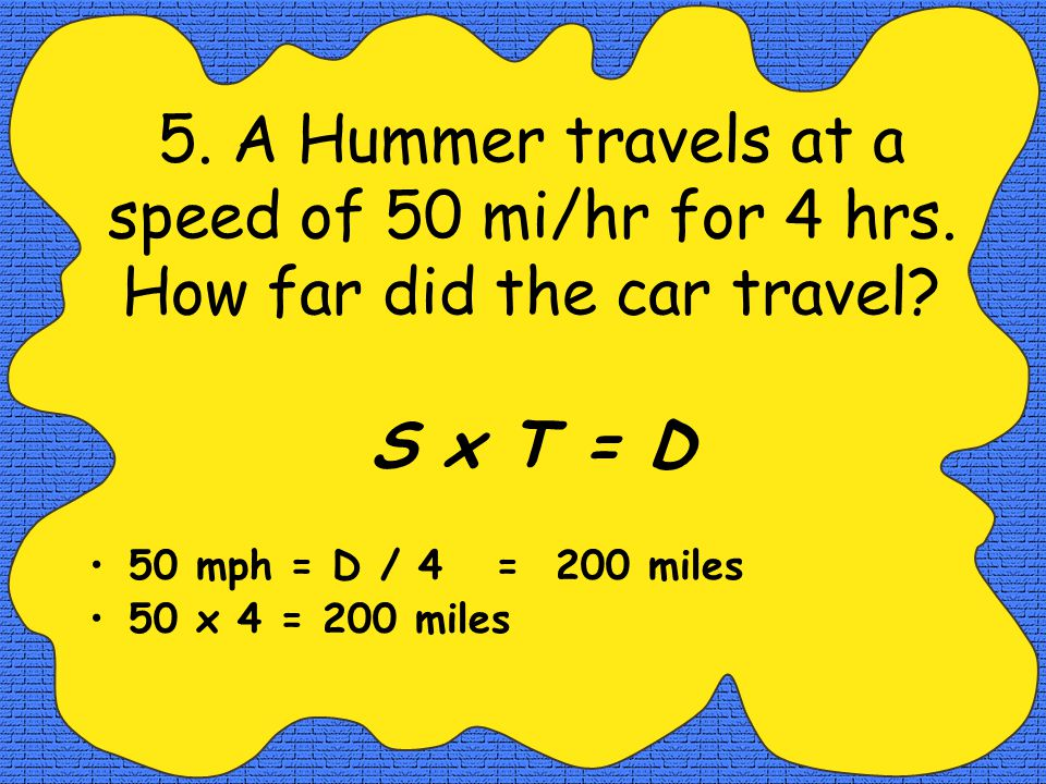 4. How fast was a plane flying if it traveled 400 km in 30 min.