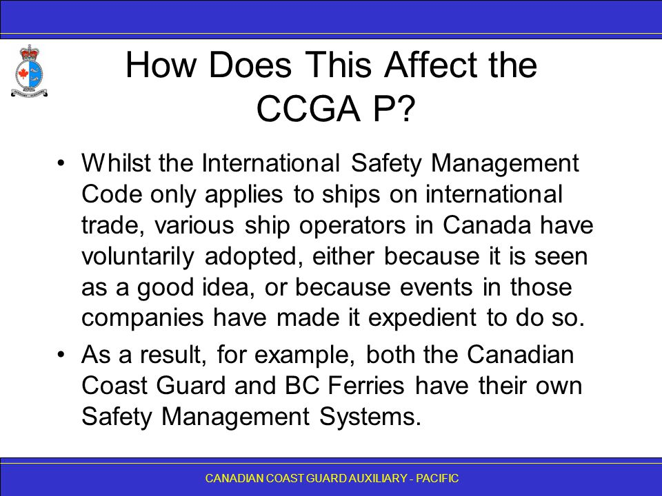 CANADIAN COAST GUARD AUXILIARY - PACIFIC How Does This Affect the CCGA P.