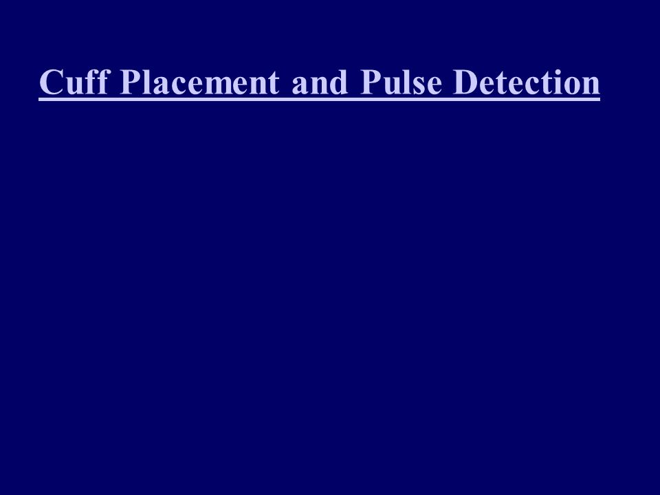 Cuff Placement and Pulse Detection