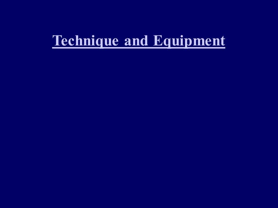 Technique and Equipment