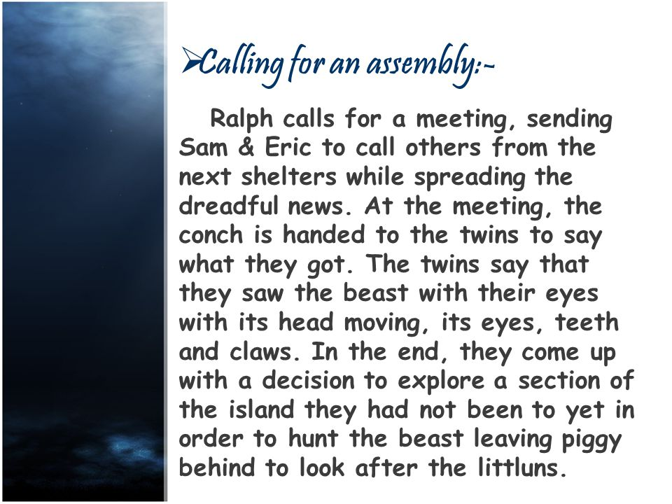 CCalling for an assembly:- Ralph calls for a meeting, sending Sam & Eric to call others from the next shelters while spreading the dreadful news.