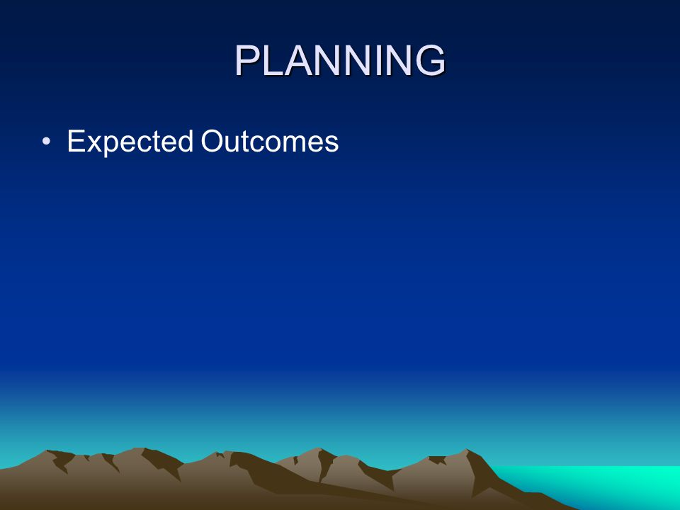 PLANNING Expected Outcomes