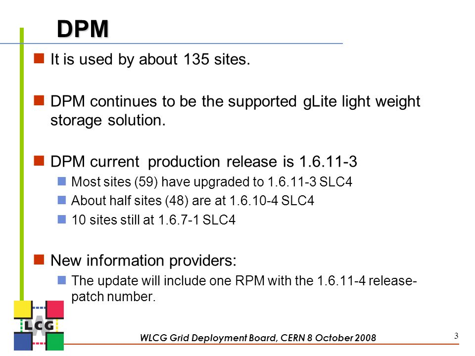 DPM It is used by about 135 sites.